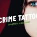 Crime tattoo Heure noire verte