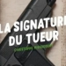 La signature du tueur Heure noire verte