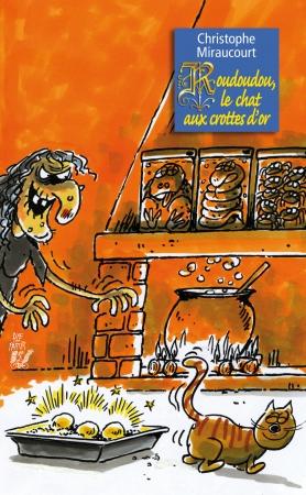 Roudoudou, le chat aux crottes d'or